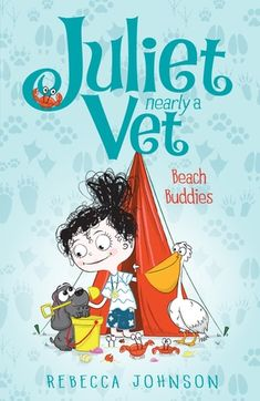 Buy Juliet, Nearly a Vet: Beach Buddies (Book by Rebecca Johnson at Mighty Ape NZ. I'm Juliet. I'm ten years old. And I'm nearly a vet! It's the holidays and we're going camping by the beach. I'm bringing my vet-kit in case of an. Australian Authors, 9 Year Olds, Year 2, Christmas Post, Rock Pools, Children's Literature, Teaching Science, Book Gifts, Library Books