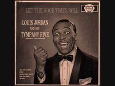 Beans and Cornbread - Louis Jordan and the Tympany Five (My great uncle had this,lol.)