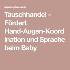 Tauschhandel – Fördert Hand-Augen-Koordination und Sprache beim Baby