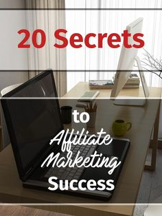 Are you looking for the best affiliate marketing secrets and tips? Here are my 20 best tips for you to become successful at affiliate marketing today.
