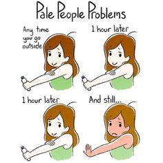Struggles Only Pale People Could Truly Understand Pale Girl Problems, Girl Problems Funny, Redhead Problems, Stupid Funny Memes, Hilarious, Funny Stuff, Funny Things, Odd Stuff, Nice Things