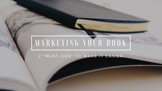 "Marketing Your Book: 2 ""Must-Dos"" That Make It Infinitely Easier Marketing Process, Marketing Tactics, Marketing Plan, Future Videos, Say Hi, Writer, Platform, Tv, Easy"