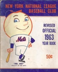 """NY METS 1963 REVISED YEARBOOK """"LAST YEAR IN POLO GROUNDS"""""""