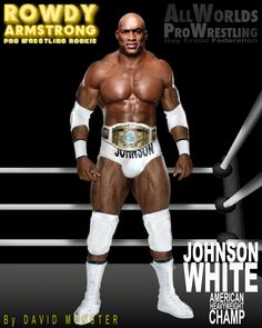 """JOHNSON WHITE, one of the most beloved American #Heavyweight #Champs in ALL WORLDS PRO WRESTLING history, & one of the biggest, which is why he is sometimes called """"The Johnson"""" - From the www.RowdyArmstrong.com #Gay #Erotic #ProWrestling Novels.  #Gay #GayProWrestling #EroticWrestling #Sex #Muscle #Bodybuilder #BlackMuscle #Hung  www.AllWorldsProWrestling.com Wrestling Games, Wrestling News, Brown Hair, Black Hair, Confused Feelings, Scott Evans, Muscle Bodybuilder, Jersey Boys, Hazel Eyes"""
