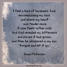 bitterness, resentment, weeds, grudges, forgiveness, Anne Peterson, poetry  www.annepeterson.com email list: http://eepurl.com/bo_xlL