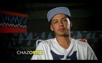Chaz Ortiz skatista americano que vive na região de Chicago nos Estados Unidos, conhecido desde seus 6 anos de idade começou participando de eventos locais ele mesmo conta tudo neste vídeo produzido pela The Alli Show.