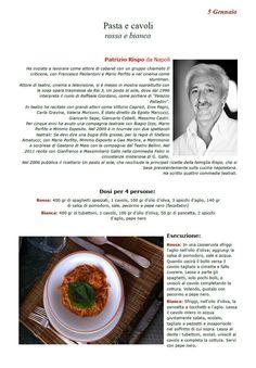"""La Ricetta di oggi 5 Gennaio dall'archivio di Ricette 3.0 di spaghettitaliani.com - Pasta e cavoli ( Primi - Pastasciutte ) inserita da Patrizio Rispo - La ricetta si trova anche nel Libro """"Una Ricetta al Giorno... ...leva il medico di torno"""" prodotto dall'Associazione Spaghettitaliani, per acquistarlo: http://www.spaghettitaliani.com/Ricette2013/PrenotaLibro.php"""