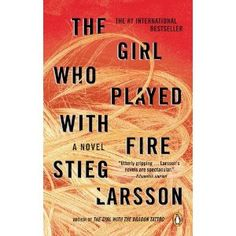 The Girl Who Played with Fire: Book 2 of the Millennium Trilogy (Paperback)By Stieg Larsson I Love Books, Good Books, Books To Read, Big Books, Amazing Books, Fire Book, Up Book, Stieg Larsson, Mystery Thriller
