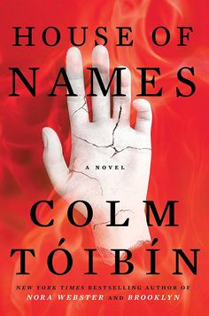 The heidi chronicles products pinterest products house of names by colm toibin a washington post notable fiction book of the year named a best book of 2017 by npr the guardian the boston globe st fandeluxe Images
