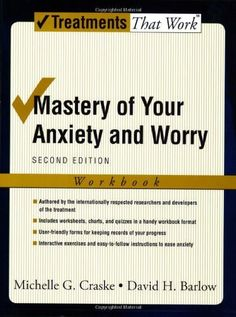 Mastery of Your Anxiety and Worry: Workbook (Treatments That Work) - Kindle edition by Michelle G. Craske, David H. Barlow. Health, Fitness & Dieting Kindle eBooks @ Amazon.com.
