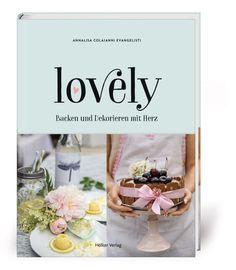 mein neues Backbuch: lovely Backen und Dekorieren mit Herz