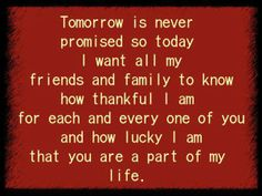 thankful for family and friends quotes | thankful for my family and friends! | Favorite Sayings, Inspiring ...