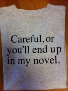 """I'm not writing a novel and have no plans to ever write a novel, but change """"novel"""" to """"blog"""" and you get the picture."""