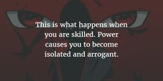 These Itachi Uchiha quotes will help you understand his true nature, one that is different from his often evil side. Or maybe you will show different idea towards him in Naruto Shippuuden. Real Life Quotes, Sassy Quotes, Strong Quotes, Best Quotes, Attitude Quotes, Itachi Uchiha, Naruto Shippuden, Sasunaru, Gaara