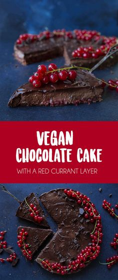 Vegan chocolate cake with red currant layer {no refined sugar, no baking}