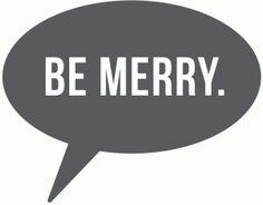 Silhouette Design Store: be merry speech bubble