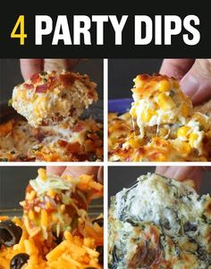 Bacon-Cheddar Ranch Dip;  Jalepeno Corn Dip; 7 Layer Dip; and Spinach Artichoke Dip