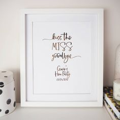 I've just found Personalised 'Kiss The Miss Goodbye' Hen Do Foil Print. Our Personalised 'Kiss the Miss Goodbye' Print is a great keepsake for your Hen Do.. £12.00