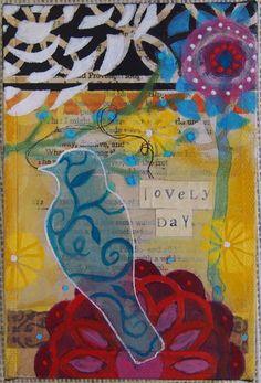 "4x6 inch mixed media ""Lovely Day"""