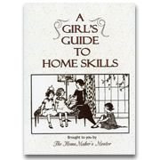 A Girl's Guide to Home Skills (GGHS) | High School - Catholic Heritage Curricula
