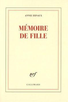 Mémoire de fille de Annie Ernaux https://www.amazon.fr/dp/2070145972/ref=cm_sw_r_pi_dp_dUwhxbHCBAY7V