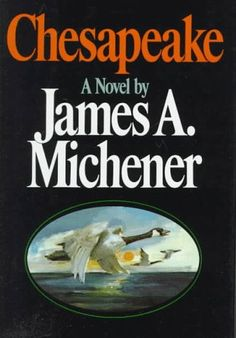 Chesapeake by James Michener