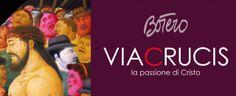 Botero. Via Crucis. La Passione di Cristo in mostra a Roma al Palazzo delle Esposizioni dal 13 febbraio al 1 maggio 2016
