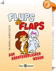 Flups und Flaps - Spannendes #Kinderbuch fürs #Osternest