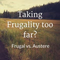 Walking The Fine Line Between Frugality And Austerity Every year as the New Year rolls around, the news media are rife withbleak stories about millions of families being forced to cut back on essentials such as heating and clothing in order to pay their rent… Continue reading