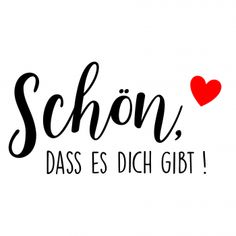 (v) Plotterdatei Schön, dass es dich gibt von PlotterDesigns You are in the right place about Cricut images Here we offer you the most beautiful pictures about the Cricut creations you are looking for Silhouette Cameo Freebies, Cricut Invitations, All That Matters, Love You, My Love, Change Quotes, Travel Advice, Make Me Happy, Motto
