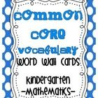 Common Core {Kindergarten Math Vocab list