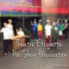 Theatre Etiquette: Pre-Show Preparation