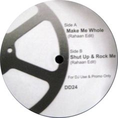 Rahaan - Make Me Whole / Shut Up & Rock Me
