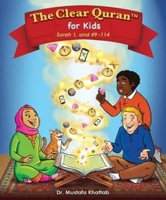 THE CLEAR QURAN™ FOR KIDS - WITH ARABIC TEXT | HARDCOVER
