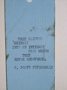 NOW LIMITED AVAILABILITY! THE FITZGERALD: Typewriter quote on 2 x 6.5 bookmark limited availability on Etsy, $4.00