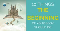 How to Write the Beginning of a Book: 10 Things Your Beginning Should Do - Writers need to know how to write the beginning of a book so that it does the best possible job of selling their book to prospective agents and publishers. Writing Quotes, Fiction Writing, Writing Advice, Writing Resources, Writing Help, Writing Skills, Writing A Book, Writing Ideas, Writing Romance