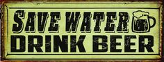 Save Water, Drink Beer Metal Sign, Bar Decor, Home Decor, Man Cave #OMSC #Cottage