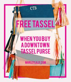 FREE Tassel when you buy a Downtown Tassel Purse now at Marleylilly.com! A tassel is already included with the purse, so you get TWO tassels! Hurry and get yours now while colors last!