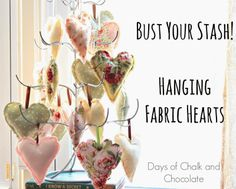Days of Chalk and Chocolate: Bust Your Stash! Scrap Fabric Hearts (Valentine's Day)