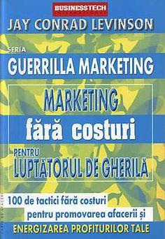 Guerrilla marketing fara costuri pentru luptatorul de gherila