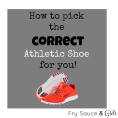 How to pick the right athletic shoe for you frysauceandgrits.com #athleticshoes #health #fitness #shoes