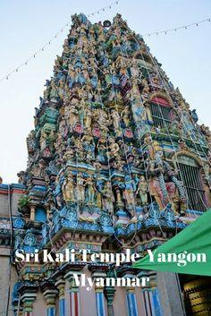 Sri Kali Temple China Town Yangon Myanmar #yangon #kali