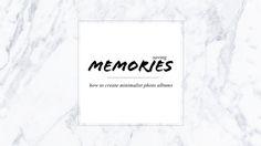 Minimalism // Saving memories