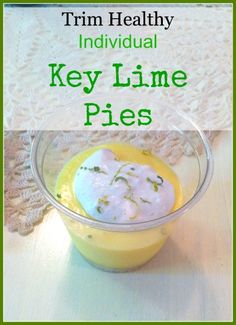 Trim Healthy Mama inspired individual Key Lime Pies. An S Dessert you will want to make again and again! Gluten, dairy, and sugar free.