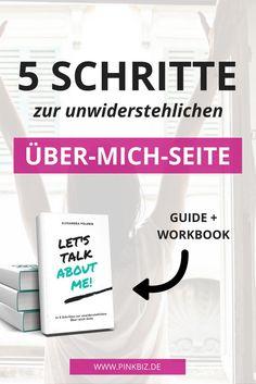 Brauchst du eine Über-mich-Seite? Im Über-mich-Guide erfährst du, wie du in 5 Schritten eine unwiderstehliche Über-mich-Seite schreibst (+ Workbook mit vielen Worksheets, einem Template und ultimativer Checkliste!)