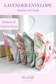 Lavender envelope pattern and instructions - the perfect evening sewing project ~ Mirabelle Makery #lavenderbags #sewingproject #sewingpatterns #instantdownload #mindful