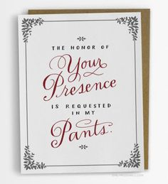 The Honor Of Your Presence Love Card Funny Valentine Card USD) by emilymcdowellstudio Naughty Valentines, Valentine Day Love, Valentine Day Cards, Funny Valentines Cards, Valentine Ideas, Valentine Gifts, Studio Cards, Funny Greetings, Love Cards