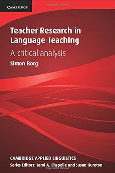Teacher Research in Language Teaching: A Critical Analysis (Cambridge Applied Linguistics) by Simon Borg http://www.amazon.com/dp/0521152631/ref=cm_sw_r_pi_dp_Z66Bvb0GSG763
