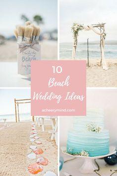 10 Beach Wedding Ideas   acheerymind.com