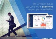 80+  Amazing things you can do with Salesforce on your phone and tablet
